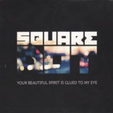 Your Beautiful Spirit Is Glued To My Eye [CD]