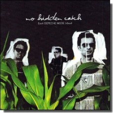 No Hidden Catch - Eesti Depeche Mode'i tribuut [CD]