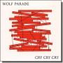 Cry Cry Cry [Coloured Edition] [2LP]