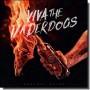 Viva The Underdogs [2LP]