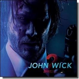 John Wick: Chapter 2 [CD]