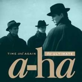 Time and Again: The Ultimate a-ha [2CD]
