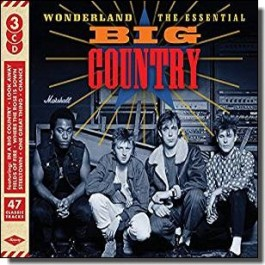 Wonderland - The Essential Big Country [3CD]