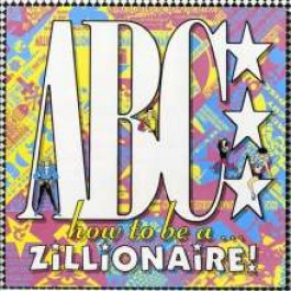 How to Be A... Zillionaire! [CD]