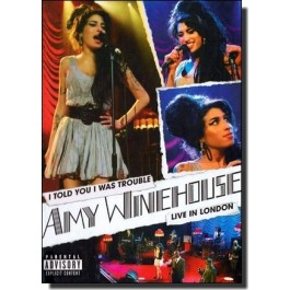 I Told You I Was Trouble - Live In London 2007 [DVD]