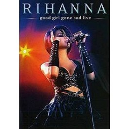 Good Girl Gone Bad (Live) [DVD]