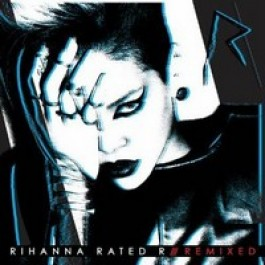 Rated R Remixed [CD]