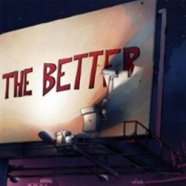 The Less You Know the Better [CD]