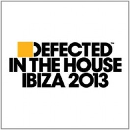 Defected In The House Ibiza 2013 [3CD]