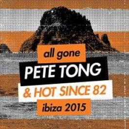 Defected: All Gone Pete Tong & Hot Since 82 Ibiza 2015 [2CD]