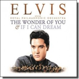 The Wonder of You & If I Can Dream: Elvis Presley with The Royal Philharmonic Orchestra [2CD]