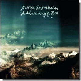 All the Way To Rio [CD]