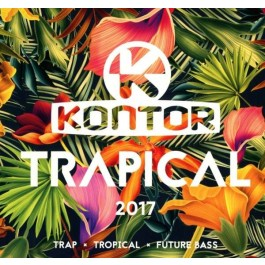 Kontor Trapical 2017 [3CD]