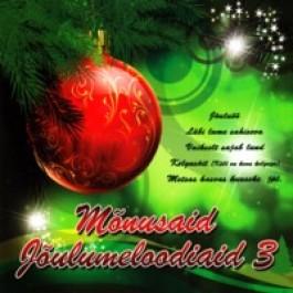 Mõnusaid jõulumeloodiaid 3 [CD]