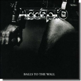 Balls to the Wall [Expanded Edition] [2CD]