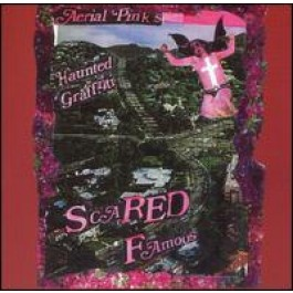 Scared Famous [CD]