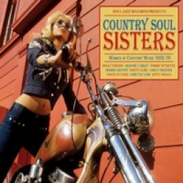 Country Soul Sisters - The Rise of Women in Country Music 1952-74 [CD]