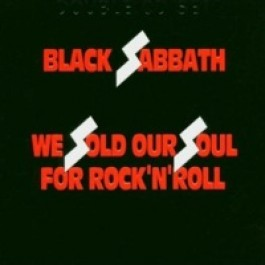 We Sold Our Soul for Rock 'n' Roll [2CD]