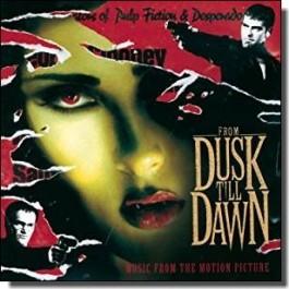 From Dusk Till Dawn [CD]