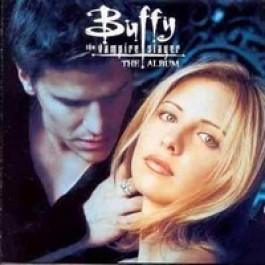 Buffy the Vampire Slayer : The Album [CD]