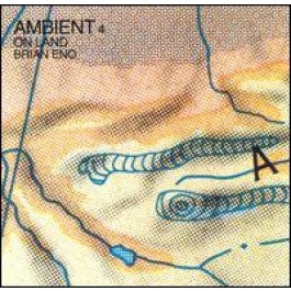 Ambient 4: On Land [CD]