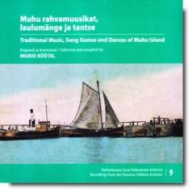 Muhu rahvamuusikat, laulumänge ja tantse / Traditional Music, Song Games and Dances of Muhu Island [CD+DVD]