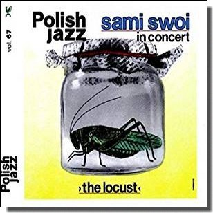 The Locust: Polish Jazz Vol. 67 [CD]