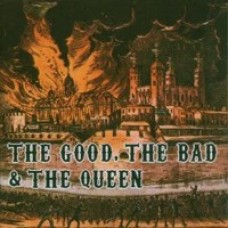 The Good, The Bad & The Queen [CD]