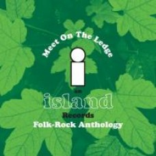 Meet on the Ledge - Island Folk-Rock Anthology [3CD]