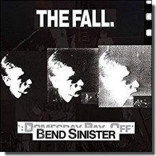 Bend Sinister / The Domesday Pay-Off [2CD]