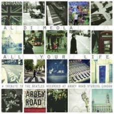 All Your Life: A Tribute To The Beatles [CD]