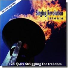 Singing Revolution Estonia: 125 Years Struggling For Freedom [CD]