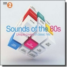 The Sounds of the 80's - Unique Covers of Classic Hits [2CD]