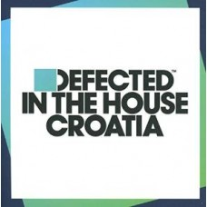 Defected In the House Croatia [3CD]