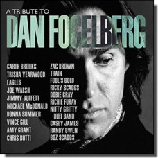 A Tribute To Dan Fogelberg [CD]