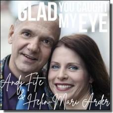 Glad You Caught My Eye [CD]
