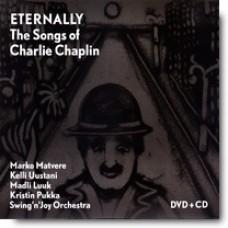 Eternally - The Songs of Charlie Chaplin [CD+DVD]