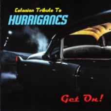 Get On! - Estonian Tribute to Hurriganes [CD]