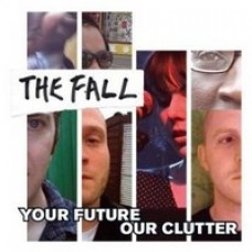 Your Future Our Clutter [CD]