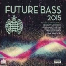 Ministry of Sound: Future Bass 2015 [2CD]