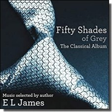 Fifty Shades of Grey: The Classical Album [CD]