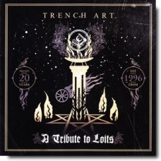 Trench Art - A Tribute to Loits [2CD]